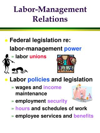 Labor-Management Relations
