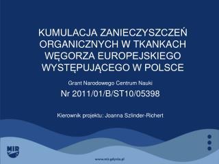 KUMULACJA ZANIECZYSZCZEŃ ORGANICZNYCH W TKANKACH WĘGORZA EUROPEJSKIEGO WYSTĘPUJĄCEGO W POLSCE