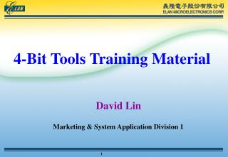 4-Bit Tools Training Material David Lin