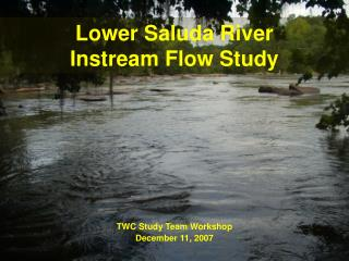 Lower Saluda River  Instream Flow Study