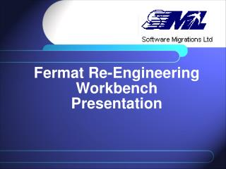 Fermat Re-Engineering Workbench Presentation