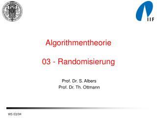 Algorithmentheorie 03 - Randomisierung