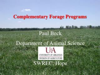 Complementary Forage Programs