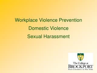 Workplace Violence Prevention Domestic Violence Sexual Harassment