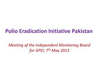 Polio Eradication Initiative Pakistan