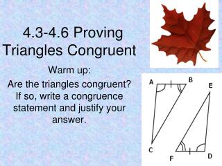 4.3-4.6 Proving Triangles Congruent