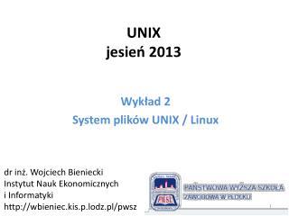 UNIX jesień 2013