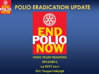 POLIO ERADICATION UPDATE