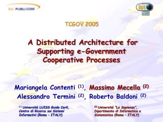 TCGOV 2005 A Distributed Architecture for Supporting e-Government Cooperative Processes