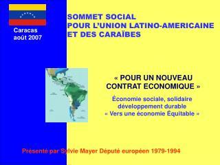 Présenté par Sylvie Mayer Député européen 1979-1994