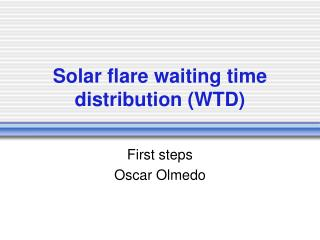 Solar flare waiting time distribution (WTD)