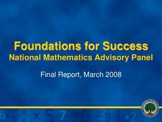 Foundations for Success National Mathematics Advisory Panel