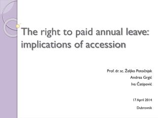 The  right to paid annual leave: implications  of accession