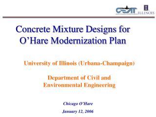 Concrete Mixture Designs for O'Hare Modernization Plan