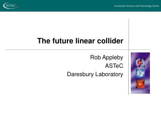 The future linear collider