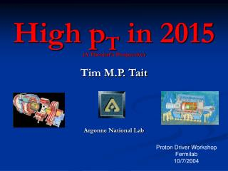 High p T  in 2015                   (A Theorist�s Perspective)