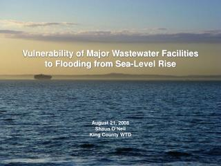 Vulnerability of Major Wastewater Facilities to Flooding from Sea-Level Rise