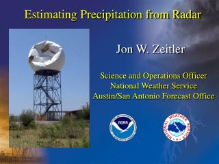 Estimating Precipitation from Radar