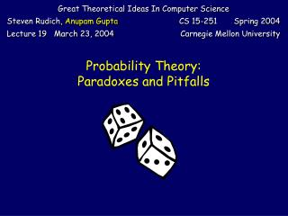 Probability Theory: Paradoxes and Pitfalls