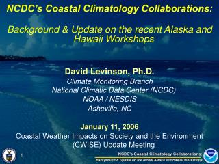 NCDC's Coastal Climatology Collaborations: