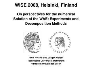 WISE 2008, Helsinki, Finland