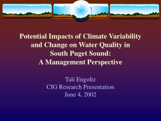 Tali Engoltz CIG Research Presentation June 4, 2002