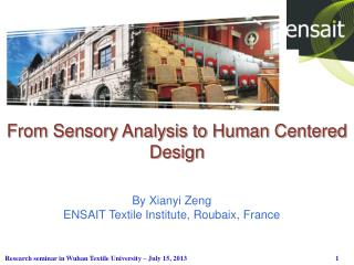 From Sensory Analysis to Human Centered Design