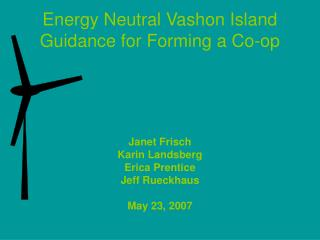 Energy Neutral Vashon Island Guidance for Forming a Co-op