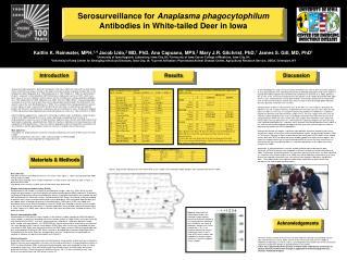 Serosurveillance for  Anaplasma phagocytophilum  Antibodies in White-tailed Deer in Iowa