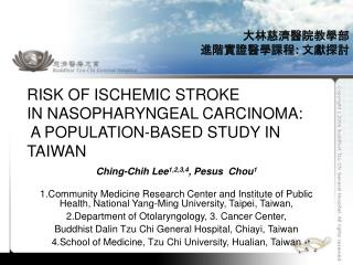 Risk of ischemic stroke  in nasopharyngeal carcinoma:  A population-based study in Taiwan