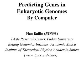 Predicting Genes in Eukaryotic Genomes By Computer