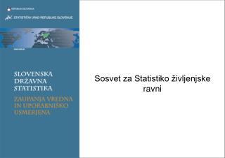 Sosvet za Statistiko življenjske ravni