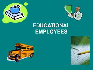 EDUCATIONAL EMPLOYEES