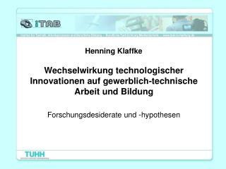 Wechselwirkung technologischer Innovationen auf gewerblich-technische Arbeit und Bildung