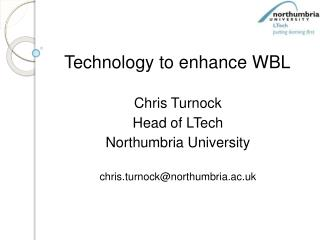 Technology to enhance  WBL