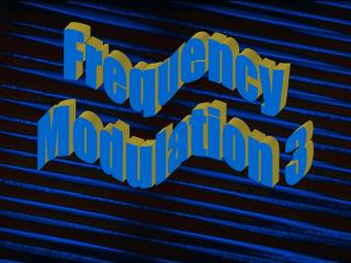 Frequency Modulation 3