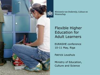 Flexible Higher Education for  Adult Learners