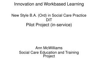 Ann McWilliams Social Care Education and Training Project