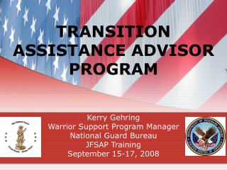 TRANSITION ASSISTANCE ADVISOR PROGRAM