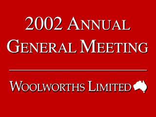 2002 A NNUAL  G ENERAL  M EETING