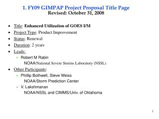 1. FY09 GIMPAP Project Proposal Title Page Revised: October 31, 2008