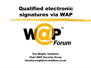 Qualified electronic signatures via WAP