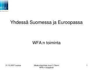 Yhdessä Suomessa ja Euroopassa