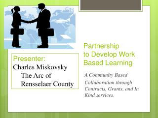 Partnership to Develop Work Based Learning