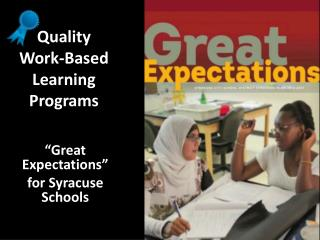 Quality Work-Based  Learning  Programs