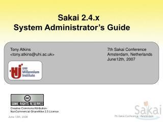 Sakai 2.4.x  System Administrator's Guide