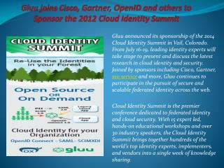 Gluu announced its sponsorship of the 2014 Cloud Identity S