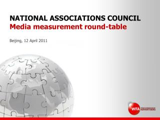 NATIONAL ASSOCIATIONS COUNCIL Media measurement round-table
