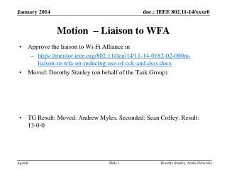 Motion  � Liaison to WFA