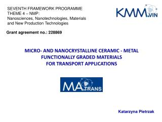 MICRO- AND NANOCRYSTALLINE CERAMIC - METAL FUNCTIONALLY GRADED MATERIALS
